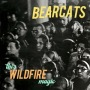 Review: Bearcats – This Wildfire Magic EP